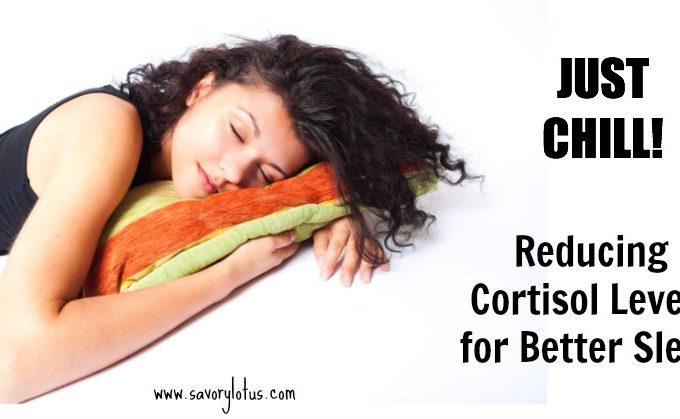Reducing Cortisol Levels for Better Sleep savorylotus.com