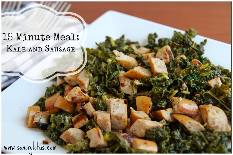 15 Minute Meal: Kale and Sausage