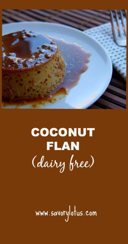 Coconut Flan (dairy free, paleo) - savorylotus.com
