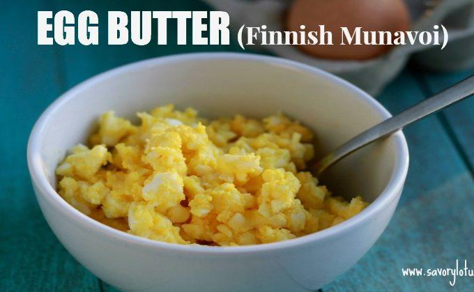 Egg Butter (Finnish Munavoi) : savorylotus