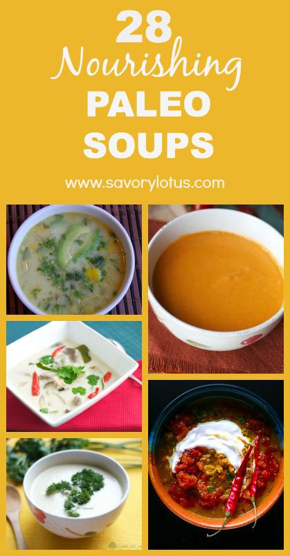 28 Nourishing Paleo Soups - savorylotus