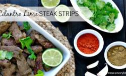 Cilantro Lime Steak Strips savorylotus.com