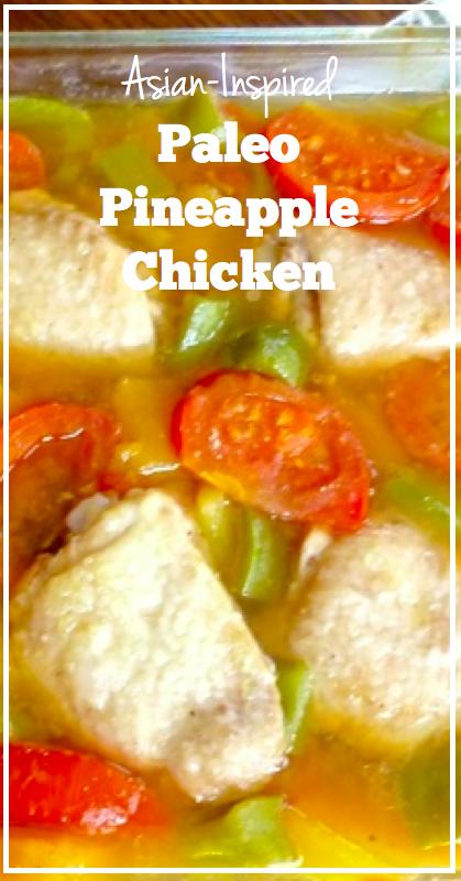 Asian-Inspired Paleo Pineapple Chicken **.001