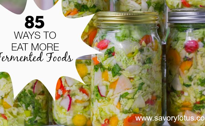 healthy gut/fermented foods/gut health/fermentation - savorylotus.com
