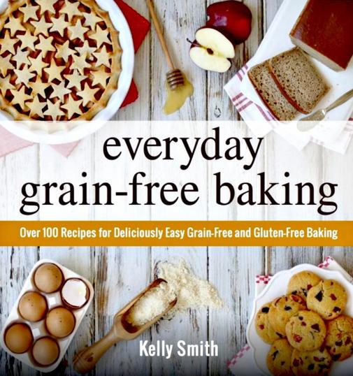 Everyday Grain free Baking