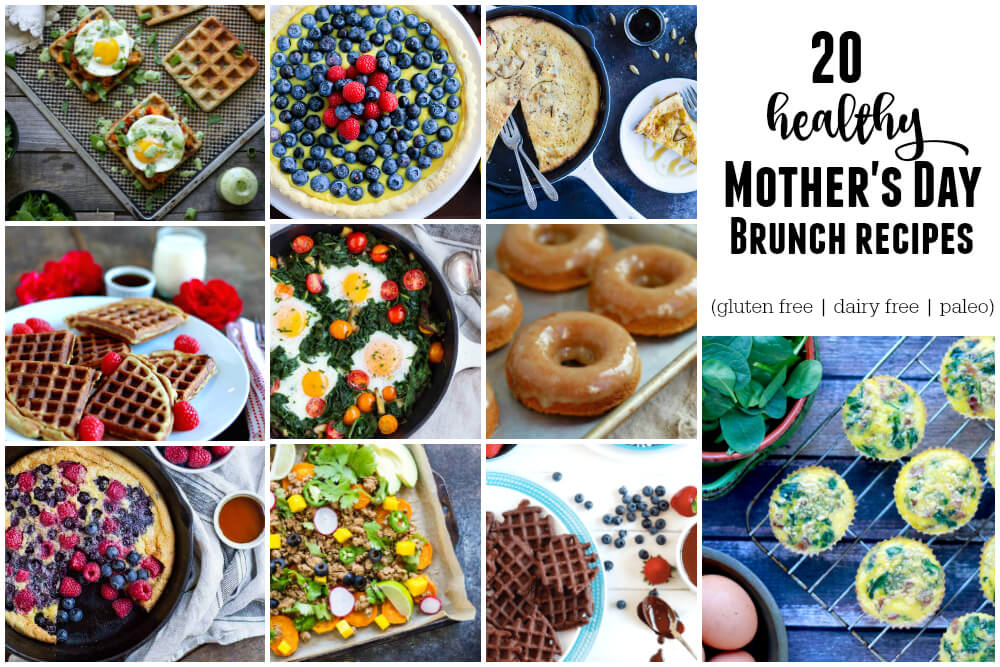 20 Healthy Mother's Day Brunch Recipes (gluten free, dairy free, paleo) | www.savorylotus.com