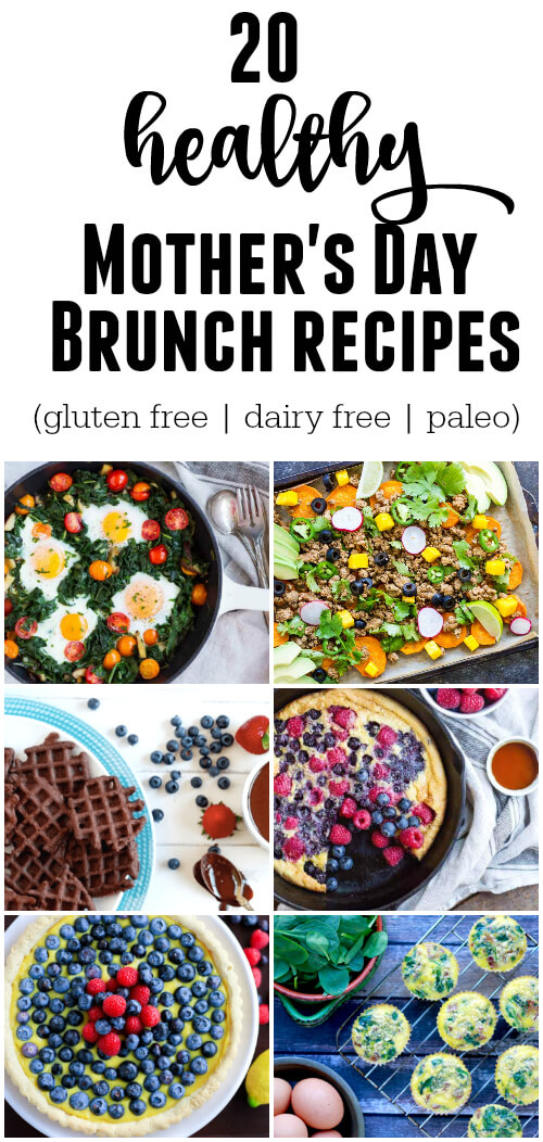 20 Healthy Mother's Day Brunch Recipes (gluten free, dairy free, paleo) - www.savorylotus.com