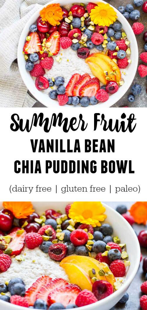 Summer Fruit Vanilla Bean Chia Pudding Bowl (dairy free, gluten free, paleo) - www.savorylotus.com