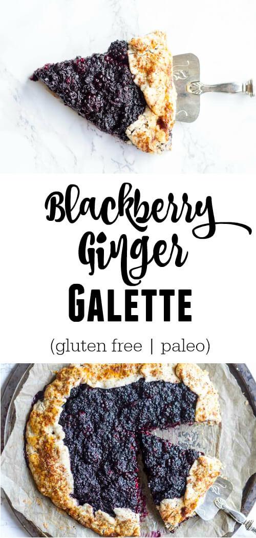 Blackberry Ginger Galette - (gluten free and grain free) - www.savorylotus.com