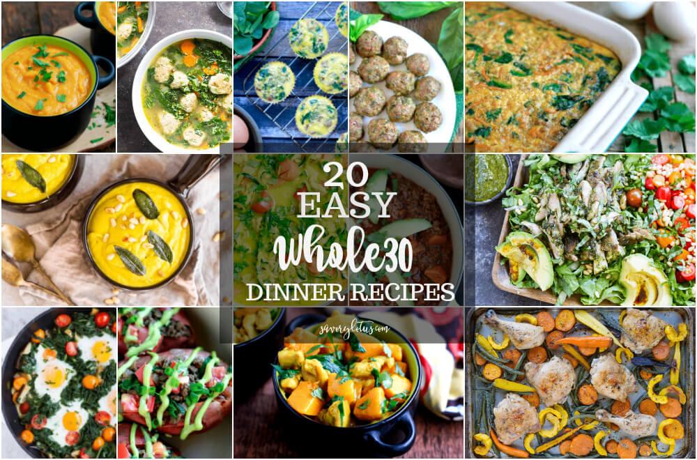 20 Easy Whole30 Dinner Recipes (gluten free, grain free, paleo) | www.savorylotus.com