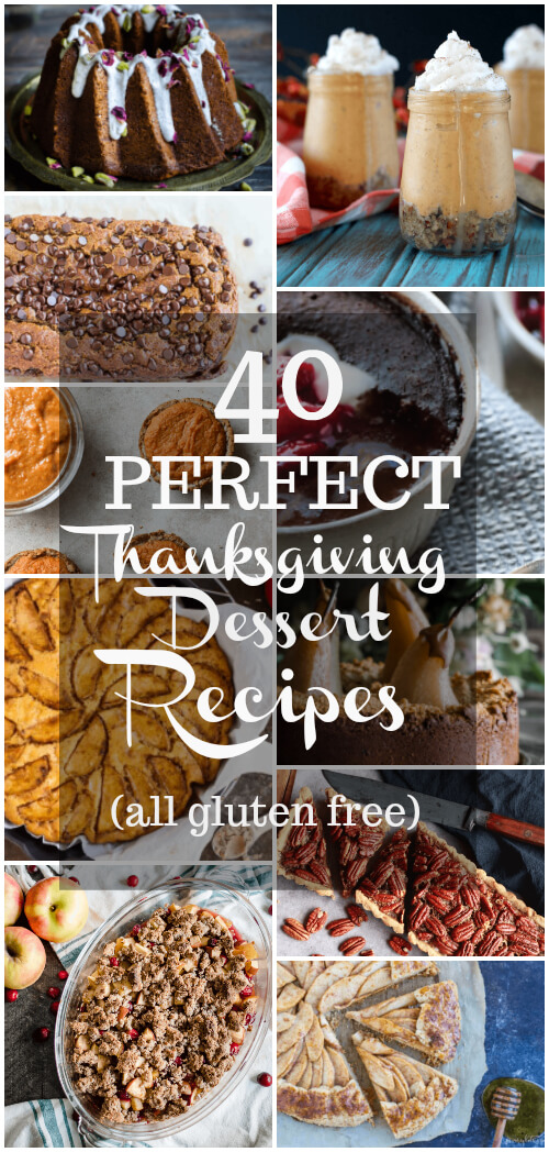 40 Perfect Thanksgiving Dessert Recipes (gluten free) - www.savorylotus.com