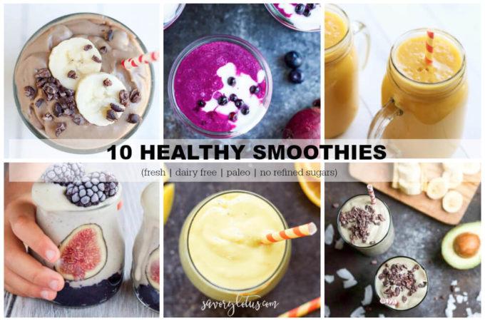 10 Healthy Smoothies (dairy free, paleo, no refined sugars) | www.savorylotus.com