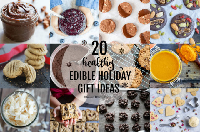 20 Healthy Edible Holiday Gift Ideas (gluten free and paleo) www.savorylotus.com
