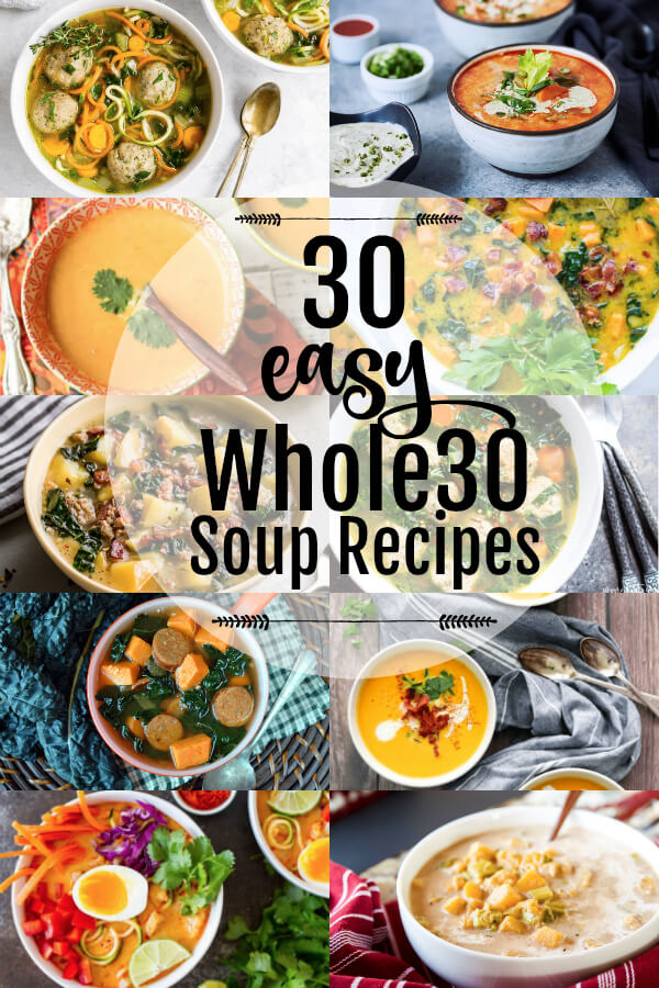 30 Easy Whole30 Soup Recipes | www.savorylotus.com