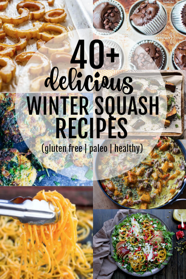 40+ Delicious Winter Squash Recipes (gluten free, paleo, and healthy) - www.savorylotus.com