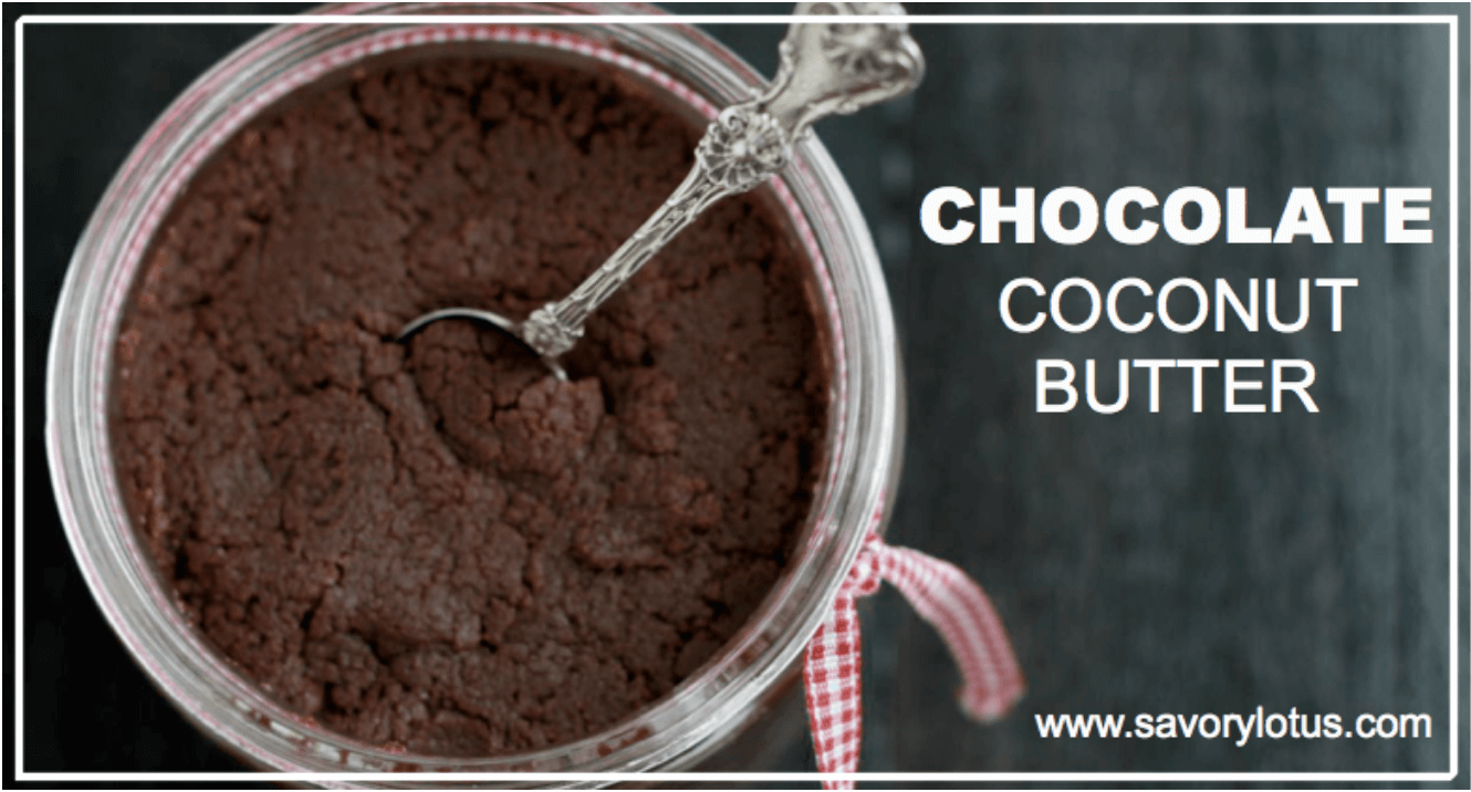 20 Healthy Edible Gift Ideas | chocolate coconut butter